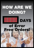 Digital Scoreboard How Are We Doing? Xxxx Days Of Error Free Orders! 20X28 .085 Styrene