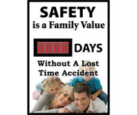 Digital Scoreboard,Safety Is A Family Value Xxxxdays Without A Lost Time Accident 20X28 .085 Styrene