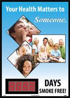 Digital Scoreboard Your Health Matters To Someone.  Xxxxdays Smoke Free 20X28 .085 Sytene
