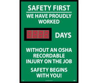 Digital Scoreboard Safety First We Have Proudly Worked Xxx Days Without An Osha Recordable Injury On The Job Safety Begins With You 28X20 .085 Styrene