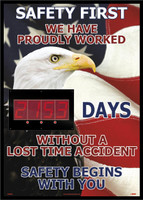 Digital Scoreboard Safety First We Have Proudly Worked Days Without A Lost Time Accident On The Job Safety Begins With You