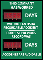 Digital Scoreboard This Company Has Worked Days Without An Osha Recordable Accident Our Best Previous Record Was Days  Accidents Are Avoidable 2 Leds
