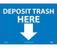 Deposit Trash Here (Graphic) 10X14 Ps Vinyl