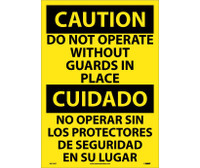 Caution Do Not Operate Without Guards In Place (Bilingual) 20X14 Ps Vinyl