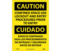 Caution Confined Space Use Lockout And Entry Procedures Prior To Entry Bilingual 14X10 Ps Vinyl