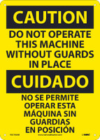 Caution Do Not Operate Machine Without Guards In Place Bilingual 14X10 .040 Alum