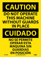 Caution Do Not Operate Machine Without Guards In Place Bilingual 14X10 Ps Vinyl