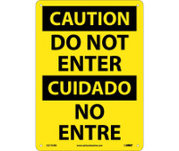 Caution Do Not Enter Bilingual 14X10 Rigid Plastic