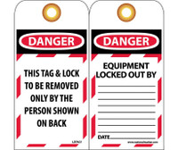Tags Lockout Danger This Tag & Lock To Be Removed Only. . . 6X3 Unrip Vinyl   Grommet Pack Of 10