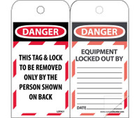 Self Laminating Tags Lockout Danger This Tag & Lock To Be Removed Only. . . 6X3 Polytag Box Of 150