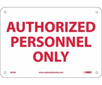 Authorized Personnel Only 7X10 .040 Alum