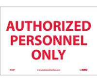 Authorized Personnel Only 7X10 Ps Vinyl