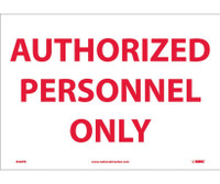 Authorized Personnel Only 10X14 Ps Vinyl