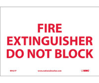 Fire Extinguisher Do Not Block 7X10 Ps Vinyl