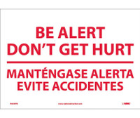Be Alert Don'T Get Hurt Mantengase Alert (Bilingual) 10X14 Ps Vinyl