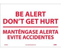 Be Alert Don'T Get Hurt Mantengase Alert (Bilingual) 10X14 Ps Vinyl