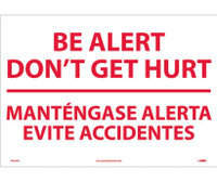 Be Alert Don'T Get Hurt Mantengase Alert (Bilingual) 14X20 Ps Vinyl