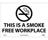 (Graphic) This Is A Smoke Free Workplace 10X14 Ps Vinyl