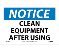 Notice Clean Equipment After Using 7X10 Ps Vinyl