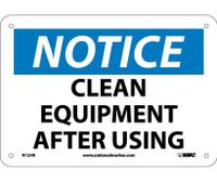 Notice Clean Equipment After Using 7X10 Rigid Plastic