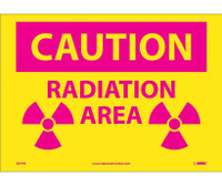 Caution Radiation Area 10X14 Ps Vinyl