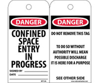 Tags Confined Space Entry In Progress 6X3 .015 Mil Unrip Vinyl 25 Pk