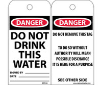 Tags Do Not Drink This Water 6X3 .015 Mil Unrip Vinyl 25 Pk