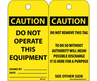 Tags Caution Do Not Operate This Equipment 6X3 Synthetic Paper 25/Pk (Hole)