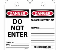 Tags Do Not Enter 6X3 Unrip Vinyl 25/Pk