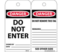 Tags Danger Do Not Enter 6X3 Synthetic Paper 25/Pk (Hole)