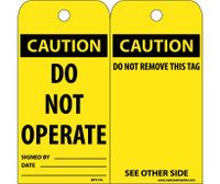 Tags Caution Do Not Operate 6X3 Unrip Vinyl 25/Pk W/Grommet