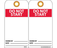 Tags Do Not Start 6X3 Unrip Vinyl 25/Pk W/ Grommet