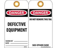 Tags Danger Defective Equipment 6X3 Unrip Vinyl 25/Pk W/ Grommet