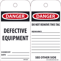 Tags Danger Defective Equipment 6X3 Synthetic Paper 25/Pk (Hole)