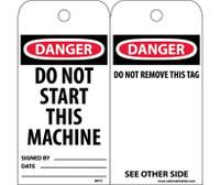 Tags Danger Do Not Start This Machine 6X3 Unrip Vinyl 25/Pk