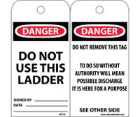 Tags Danger Do Not Use This Ladder 6X3 Unrip Vinyl 25/Pk