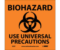 Biohazard Use Universal Precautions (W/Graphic) 7X7 Ps Vinyl