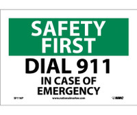 Safety First Dial 911 In Case Of Emergency 7X10 Ps Vinyl