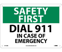Safety First Dial 911 In Case Of Emergency 10X14 Rigid Plastic