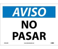 Aviso No Pasar 10X14 Ps Vinyl