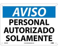 Aviso Personal Autorizado Solamente 10X14 .040 Alum