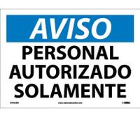 Aviso Personal Autorizado Solamente 10X14 Ps Vinyl