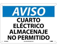 Aviso Cuarto Electrico Almacenaje No Permitido 10X14 .040 Alum