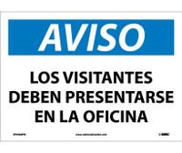 Aviso Los Visitantes Deben Presentarse En La Oficina 10X14 Ps Vinyl