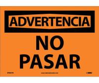 Advertencia No Pasar 10X14 Ps Vinyl