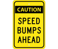 Caution Speed Bumps Ahead 18X12 .080 Egp Ref Alum