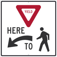 (Graphic Yield) Here (Arrow Symbol) To (Graphic Pedestrian) 24X24 .080 Hip Ref Alum