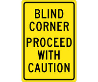 Blind Corner Proceed With Caution 18X12 .040 Alum