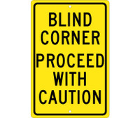 Blind Corner Proceed With Caution 18X12 .063 Alum