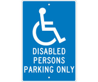 Disabled Persons Parking Only 18X12 .063 Alum